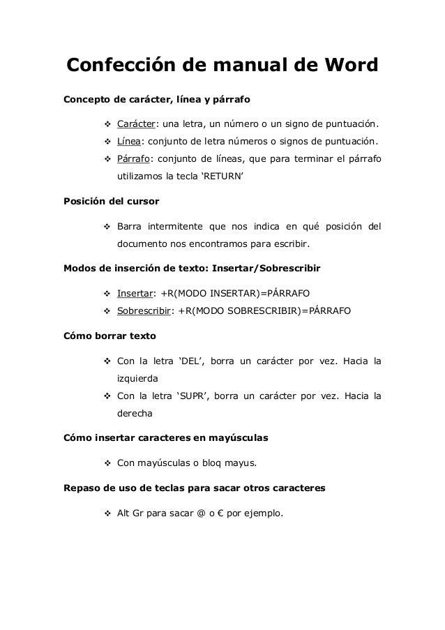 Confección de manual de Word Concepto de carácter, línea y párrafo  Carácter: una letra, un número o un signo de puntuaci...