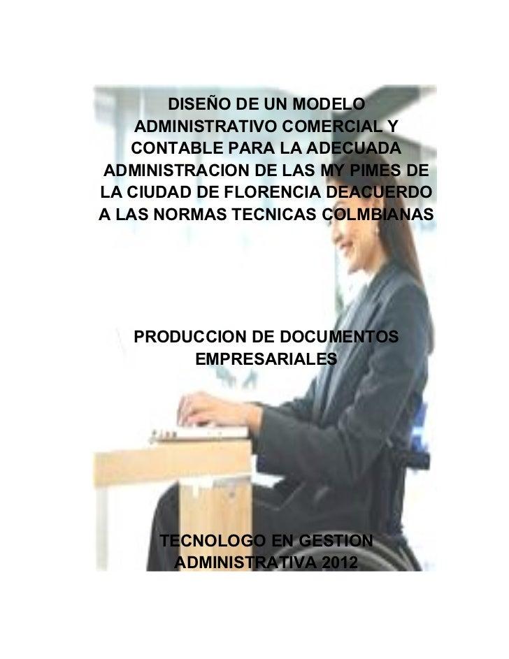 DISEÑO DE UN MODELO    ADMINISTRATIVO COMERCIAL Y   CONTABLE PARA LA ADECUADAADMINISTRACION DE LAS MY PIMES DELA CIUDAD DE...