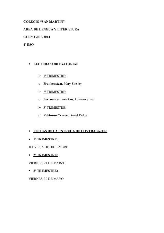 """COLEGIO """"SAN MARTÍN"""" ÁREA DE LENGUA Y LITERATURA CURSO 2013/2014 4º ESO • LECTURAS OBLIGATORIAS  1º TRIMESTRE: o Frankens..."""