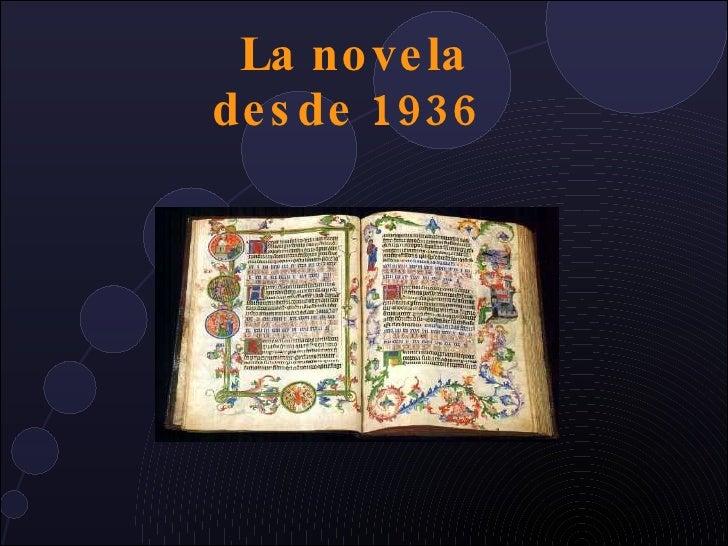 La novela desde 1936
