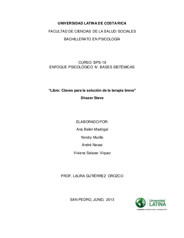 UNIVERSIDAD LATINA DE COSTA RICA FACULTAD DE CIENCIAS DE LA SALUD/ SOCIALES BACHILLERATO EN PSICOLOGÍA CURSO: BPS-19 ENFOQ...