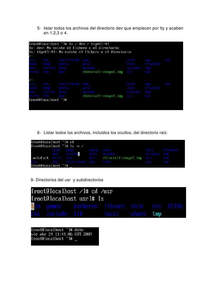 5- listar todos los archivos del directorio dev que empiecen por tty y acaben       en 1,2,3 o 4.        6- Listar todos l...