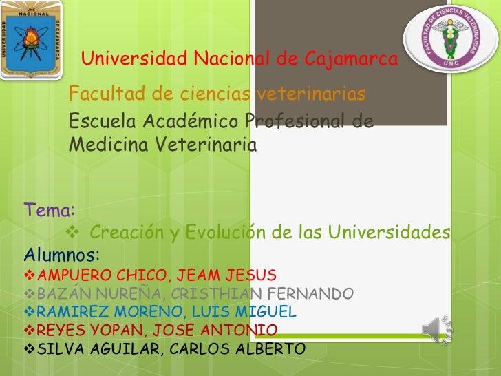 Universidad Nacional de Cajamarca<br />Facultad de ciencias veterinarias<br />Escuela Académico Profesional de Medicina Ve...