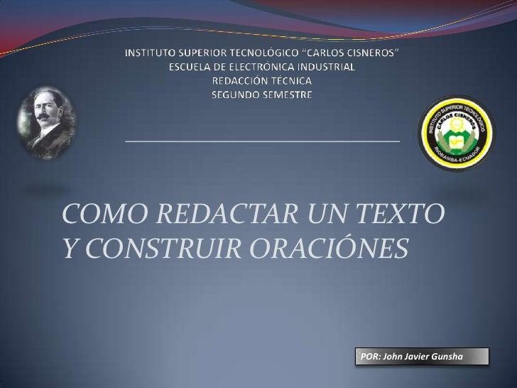 """INSTITUTO SUPERIOR TECNOLÓGICO """"CARLOS CISNEROS""""ESCUELA DE ELECTRÓNICA INDUSTRIALREDACCIÓN TÉCNICASEGUNDO SEMESTRE<br />CO..."""