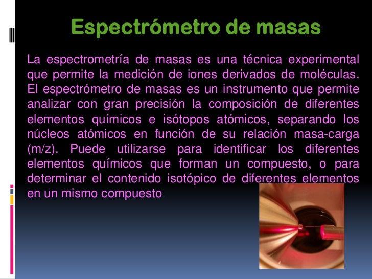 CatetómetroUn catetómetro es un instrumento utilizadopara la determinación de la composición deuna mezcla de gases. Es un ...