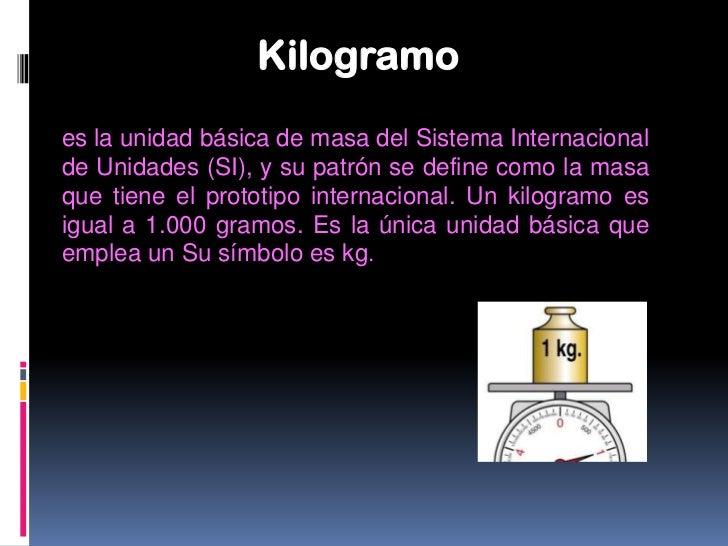 HectogramoQue equivale a la décima parte de unkilogramo, y también a cien gramos. Esel segundo múltiplo del gramo y el pri...