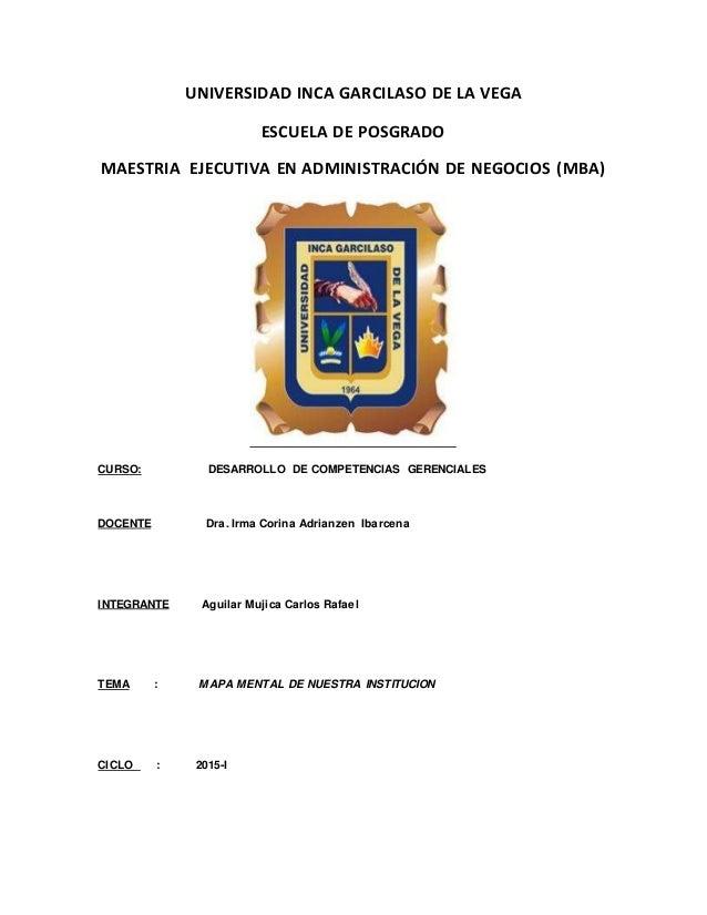 UNIVERSIDAD INCA GARCILASO DE LA VEGA ESCUELA DE POSGRADO MAESTRIA EJECUTIVA EN ADMINISTRACIÓN DE NEGOCIOS (MBA) CURSO: DE...
