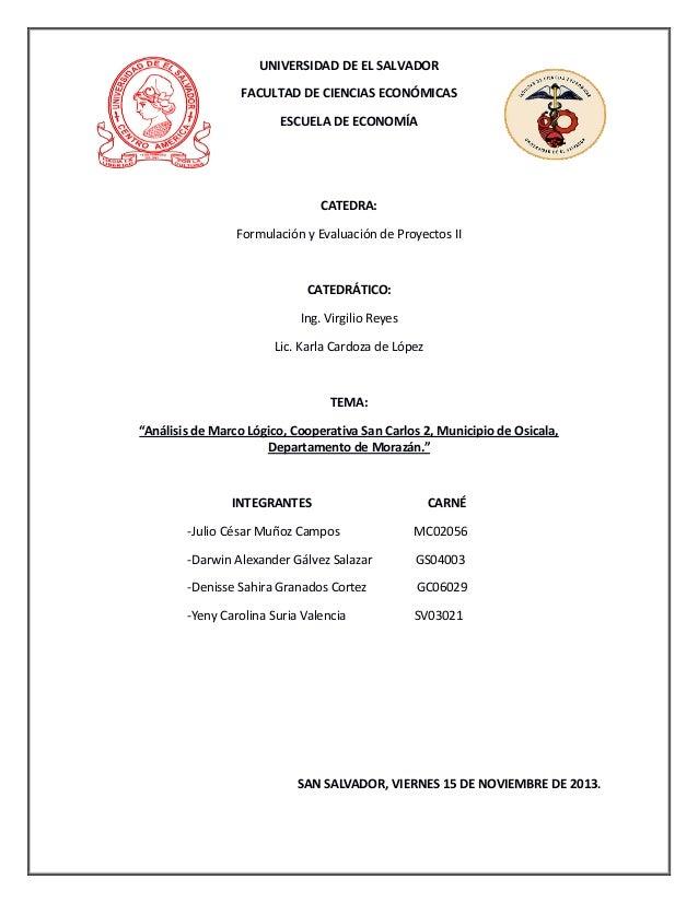Análisis de marco lógico para la Cooperativa San Carlos 2, Osicala, M…