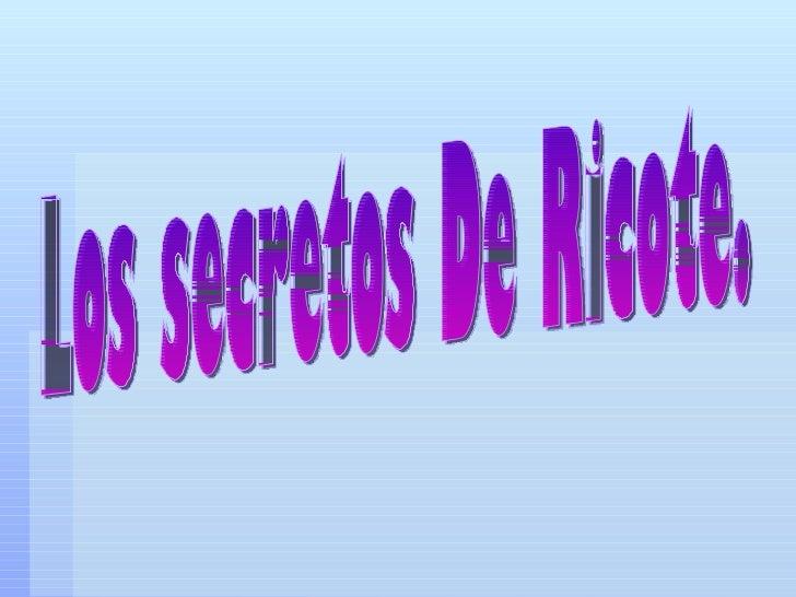 Los secretos De Ricote.