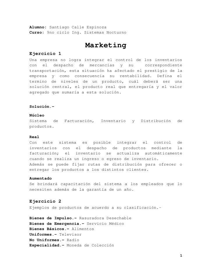 Alumno: Santiago Calle Espinoza Curso: 9no ciclo Ing. Sistemas Nocturno                          Marketing Ejercicio 1 Una...