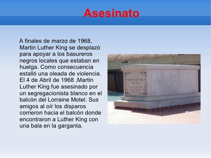 Asesinato A finales de marzo de 1968, Martin Luther King se desplazó para apoyar a los basureros negros locales que estaba...