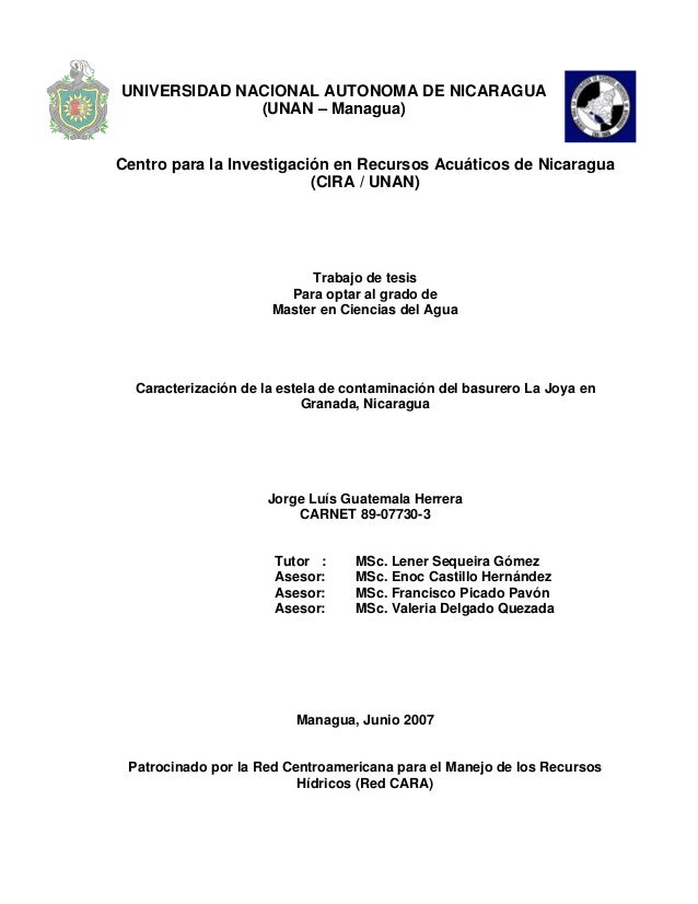 UNIVERSIDAD NACIONAL AUTONOMA DE NICARAGUA (UNAN – Managua) Centro para la Investigación en Recursos Acuáticos de Nicaragu...