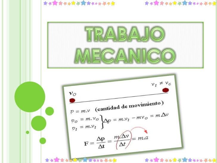 TRABAJO MECANICO<br />
