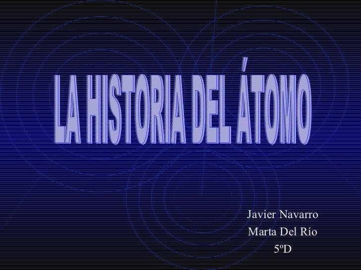 Javier NavarroMarta Del Río     5ºD