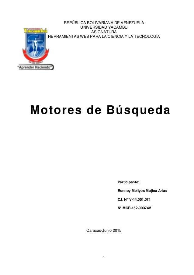 1 REPÚBLICA BOLIVARIANA DE VENEZUELA UNIVERSIDAD YACAMBÚ ASIGNATURA HERRAMIENTAS WEB PARA LA CIENCIA Y LA TECNOLOGÍA Carac...