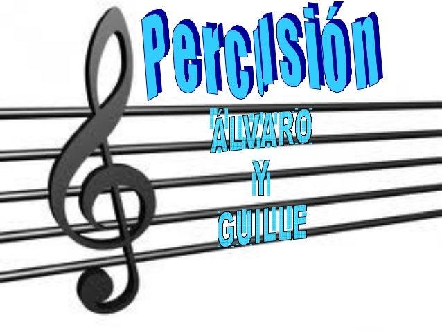 Percusión– La percusión es una de las  actividades relacionadas con la  música, más antigua que  existen. Prácticamente de...