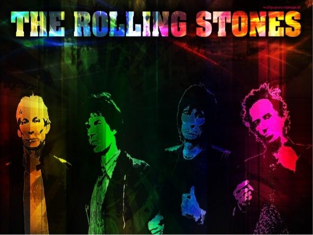 The Rolling Stones es unabanda británica de Rockoriginaria de Londres.Desde sugira por los Estados Unidos en1969 se autode...