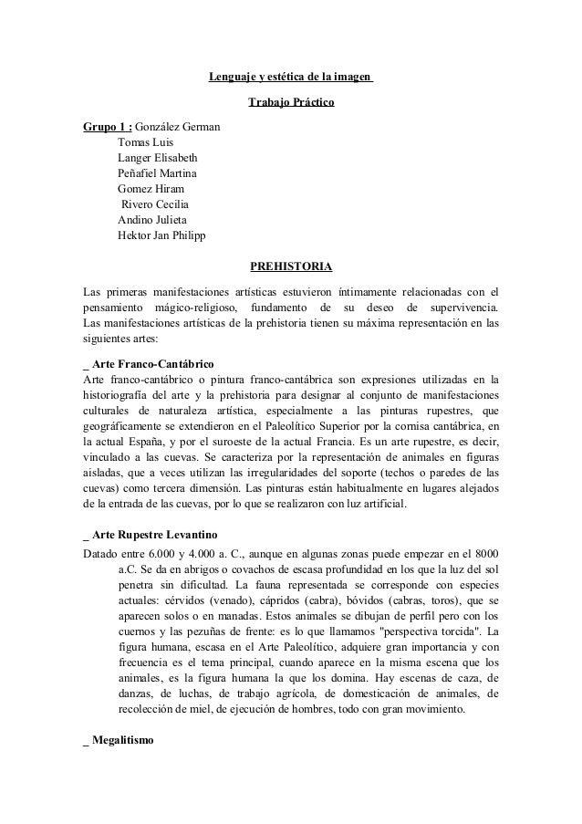 Lenguaje y estética de la imagenTrabajo PrácticoGrupo 1 : González GermanTomas LuisLanger ElisabethPeñafiel MartinaGomez H...