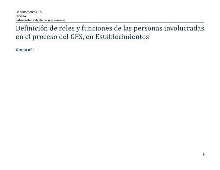 Departamento GESDIGERASubsecretaría de Redes AsistencialesDefinición de roles y funciones de las personas involucradasen e...