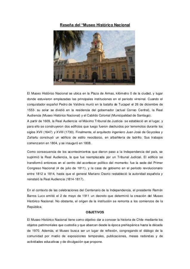 """Reseña del """"Museo Histórico Nacional El Museo Histórico Nacional se ubica en la Plaza de Armas, kilómetro 0 de la ciudad, ..."""