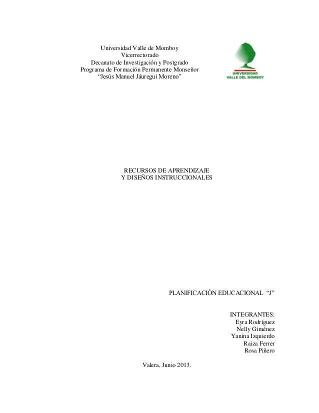 """Universidad Valle de MomboyVicerrectoradoDecanato de Investigación y PostgradoPrograma de Formación Permanente Monseñor""""Je..."""