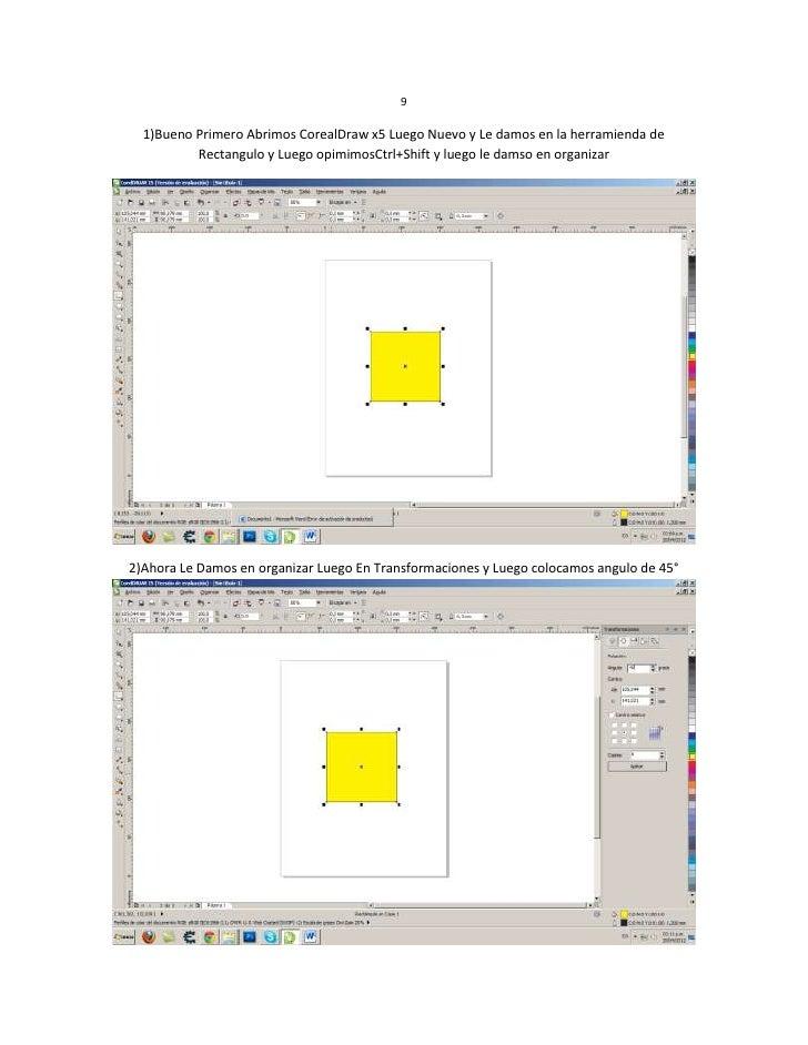 9  1)Bueno Primero Abrimos CorealDraw x5 Luego Nuevo y Le damos en la herramienda de          Rectangulo y Luego opimimosC...