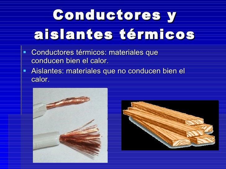 Calor y temperatura - Materiales aislantes termicos ...
