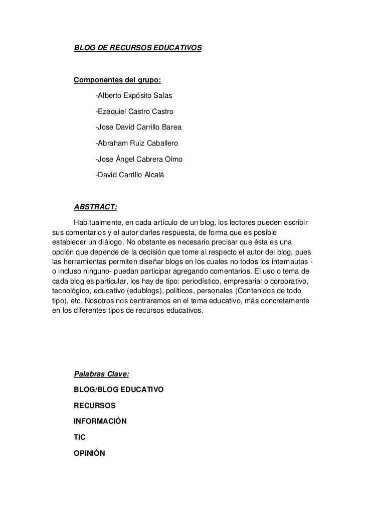BLOG DE RECURSOS EDUCATIVOS      Componentes del grupo:             -Alberto Expósito Salas             -Ezequiel Castro C...