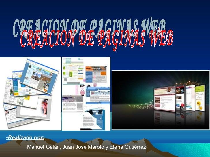 -Realizado por:        Manuel Galán, Juan José Maroto y Elena Gutiérrez