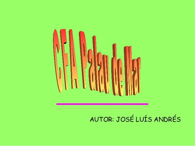AUTOR: JOSÉ LUÍS ANDRÉS