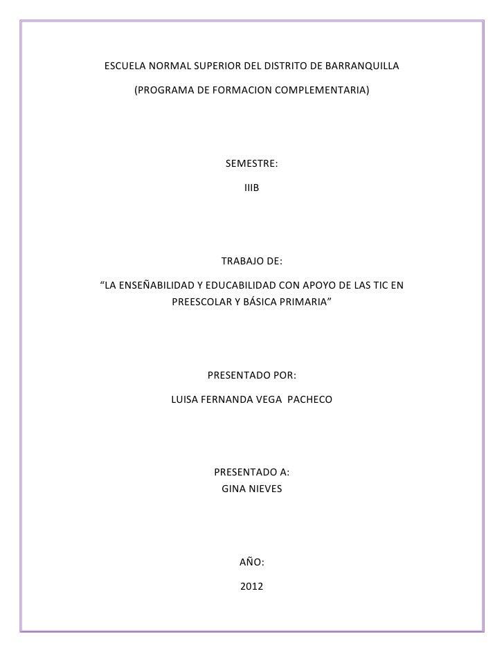 ESCUELA NORMAL SUPERIOR DEL DISTRITO DE BARRANQUILLA      (PROGRAMA DE FORMACION COMPLEMENTARIA)                       SEM...