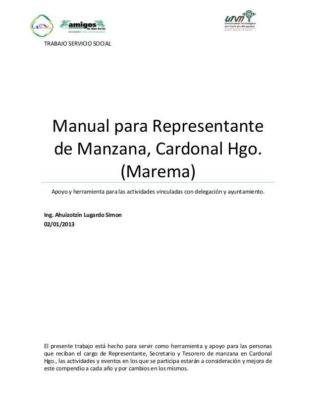 TRABAJO SERVICIO SOCIAL Manual para Representante de Manzana, Cardonal Hgo. (Marema) Apoyo y herramienta para las activida...