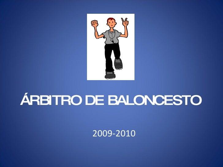 ÁRBITRO DE BALONCESTO 2009-2010