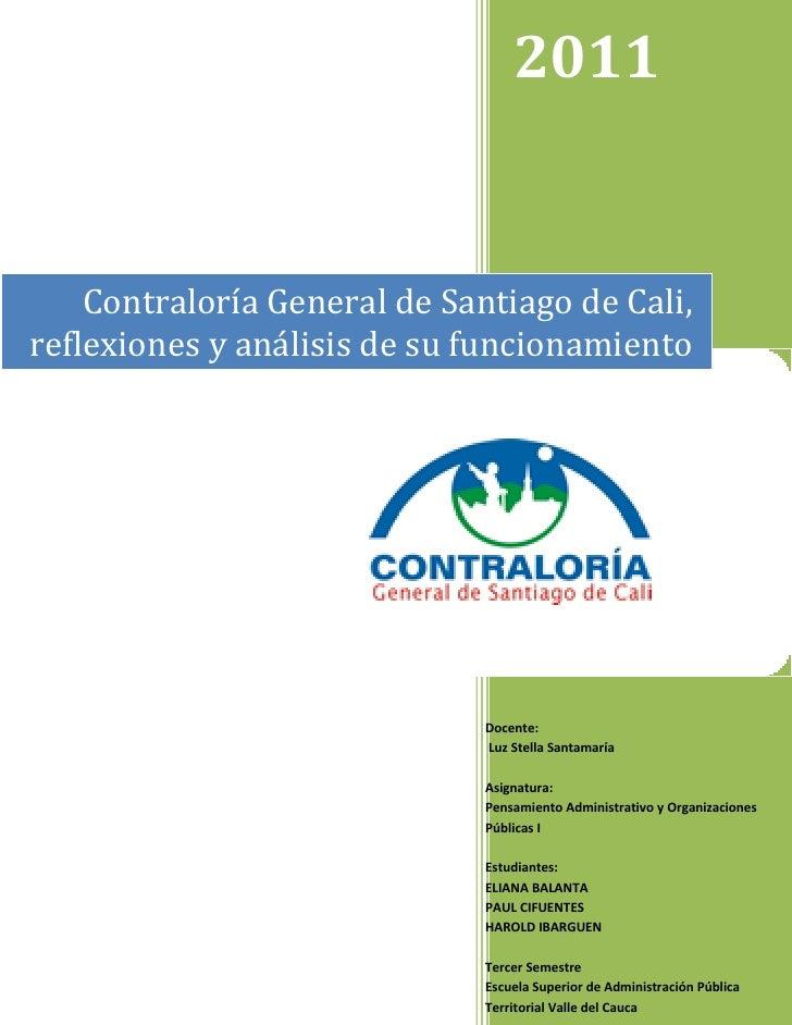 2011    Contraloría General de Santiago de Cali,reflexiones y análisis de su funcionamiento                              D...