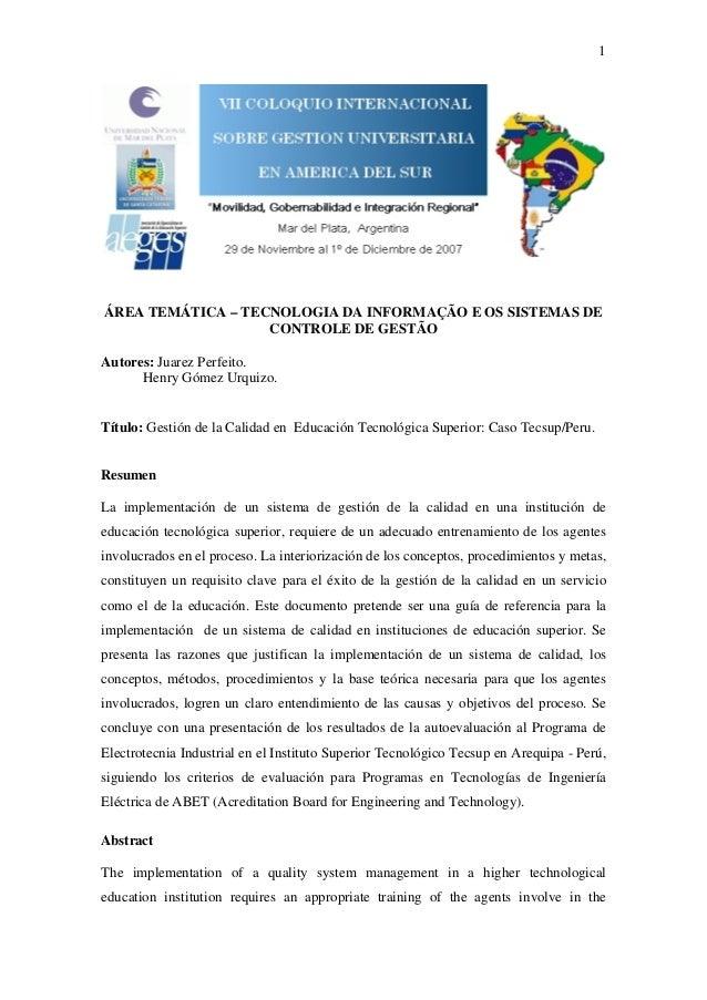 1  ÁREA TEMÁTICA – TECNOLOGIA DA INFORMAÇÃO E OS SISTEMAS DE CONTROLE DE GESTÃO Autores: Juarez Perfeito. Henry Gómez Urqu...