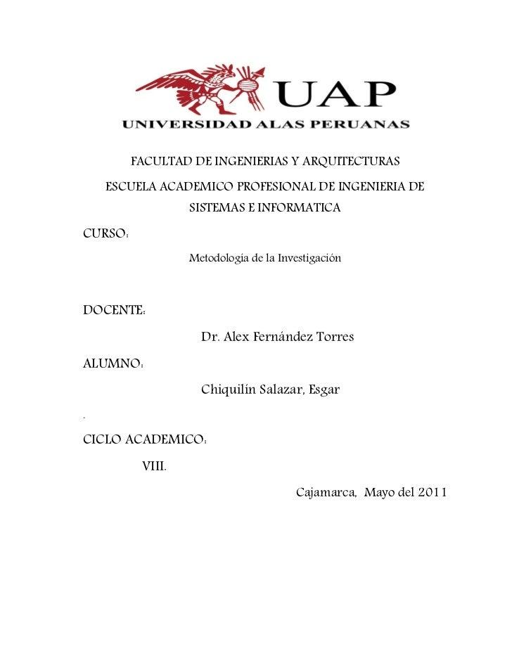 FACULTAD DE INGENIERIAS Y ARQUITECTURAS    ESCUELA ACADEMICO PROFESIONAL DE INGENIERIA DE                  SISTEMAS E INFO...