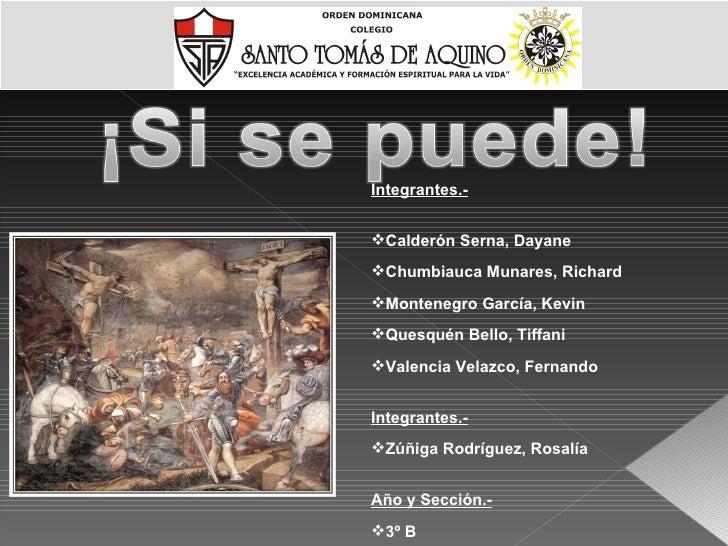 <ul><li>Integrantes.- </li></ul><ul><li>Calderón Serna, Dayane </li></ul><ul><li>Chumbiauca Munares, Richard </li></ul><ul...