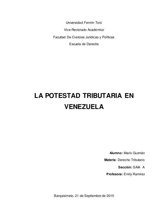 Universidad Fermín Toro Vice-Rectorado Académico Facultad De Ciencias Jurídicas y Políticas Escuela de Derecho LA POTESTAD...