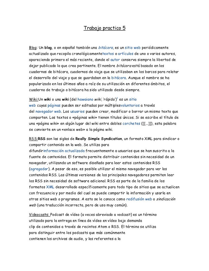 Trabajo practico 5Blog: Un blog, o en español también una bitácora, es un sitio web periódicamenteactualizado que recopila...