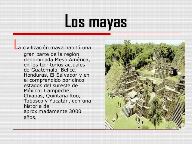 Trabajo practico de historia for Informacion de la cultura maya