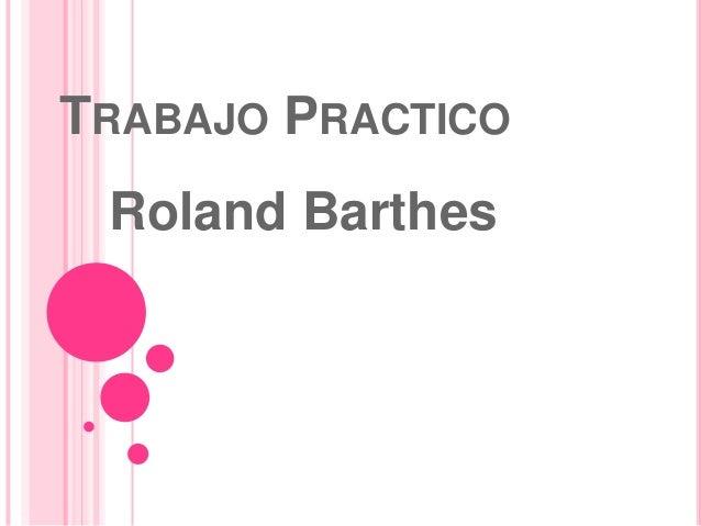 TRABAJO PRACTICO Roland Barthes