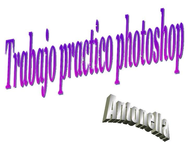 Trabajo practico photoshop Antonella