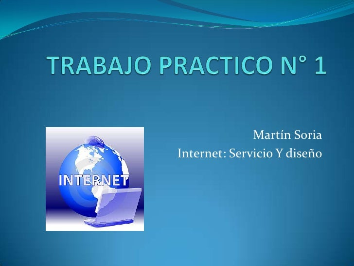 Martín SoriaInternet: Servicio Y diseño