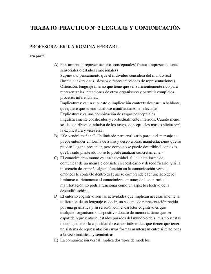 TRABAJO PRACTICO N° 2 LEGUAJE Y COMUNICACIÓNPROFESORA: ERIKA ROMINA FERRARI.-1ra parte:             A) Pensamiento: repres...