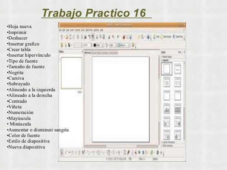 Trabajo Practico 16  <ul><li>Hoja nueva </li></ul><ul><li>Imprimir </li></ul><ul><li>Deshacer </li></ul><ul><li>Insertar g...