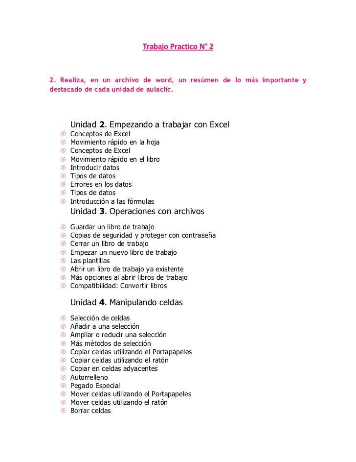 Trabajo Practico N° 2<br />2. Realiza, en un archivo de word, un resúmen de lo más importante y destacado de cada unidad d...