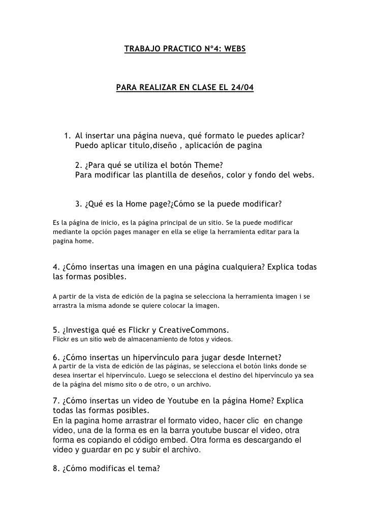 TRABAJO PRACTICO Nº4: WEBS                    PARA REALIZAR EN CLASE EL 24/04   1. Al insertar una página nueva, qué forma...