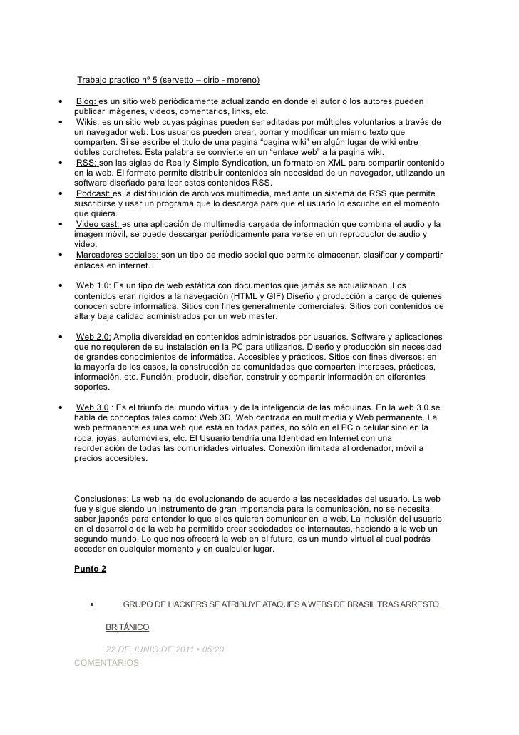 Trabajo practico nº 5 (servetto – cirio - moreno)•    Blog: es un sitio web periódicamente actualizando en donde el autor ...