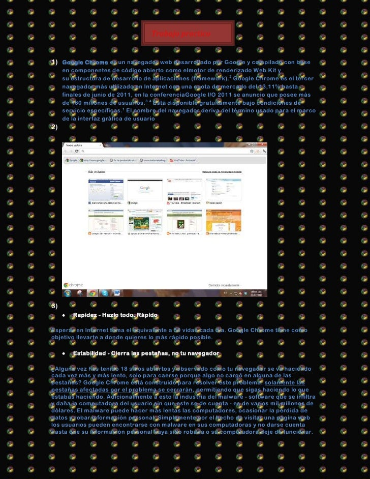 Trabajo practico                                  n°7 °777 71) Google Chrome es un navegador web desarrollado por Google y...