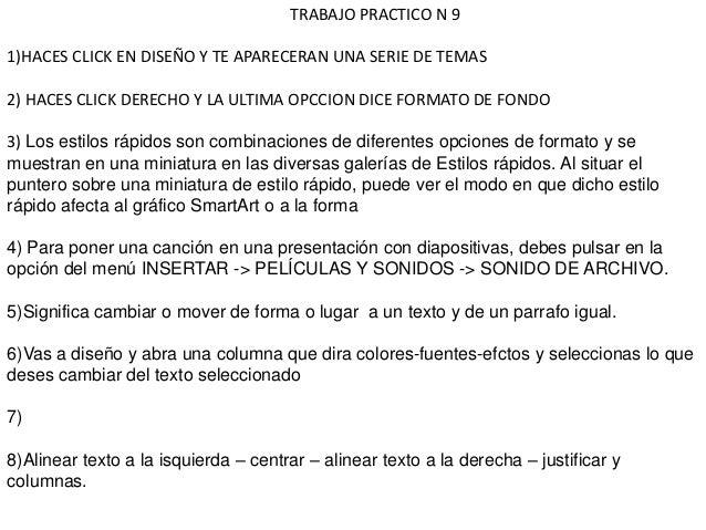 TRABAJO PRACTICO N 91)HACES CLICK EN DISEÑO Y TE APARECERAN UNA SERIE DE TEMAS2) HACES CLICK DERECHO Y LA ULTIMA OPCCION D...